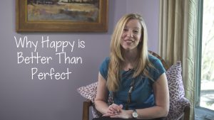 Why Happy is Better than Perfect with Sarah McVanel