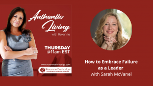 How to Embrace Failure as a Leader with Sarah McVanel