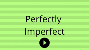 perfectly imperfect with Sarah McVanel