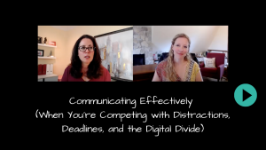 Effective Communication with Sarah McVanel and Suzannah Baum