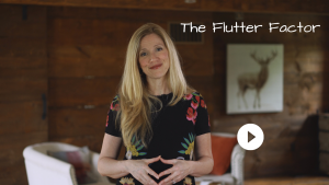 The Flutter Factor - What makes YOU Happy with Sarah McVanel