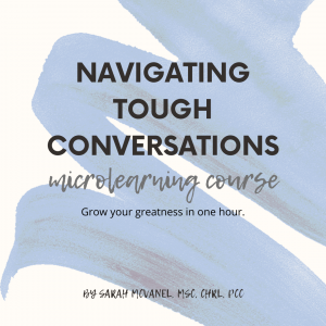 Navigating Tough Conversations with Sarah McVanel