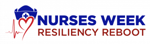 Nurses Week Resiliency Reboot