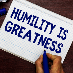 humility in people is greatness